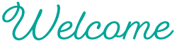 Cursive text: Welcome